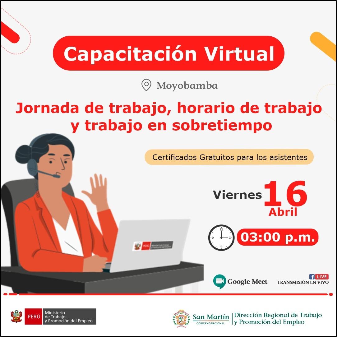 Capacitación Virtual: Jornada de trabajo, horario de trabajo y trabajo en sobretiempo Viernes, 16 abril · 03:00 pm